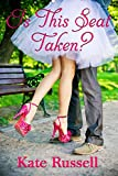 is this seat taken - Is This Seat Taken? (Sweethearts of Sumner County Book 2)
