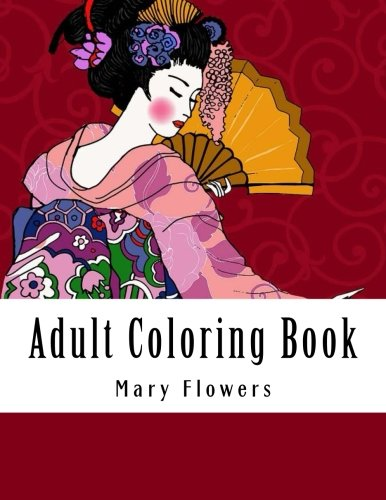 Adult Coloring Book: Mega Jumbo Coloring Book Over 112+ Pages of Landscapes, Gardens, Oriental Scenes, Birds, Aniamls, Buildings and More For Stress Relief (Adult Coloring Books)