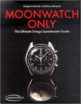 Moonwatch Only The Ultimate Omega Speedmaster Guide Gregoire