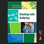 Dealing with Bullying | Alexa Gordon Murphy
