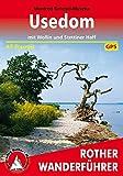 Usedom: mit Wollin und Stettiner Haff. 45 Touren. Mit GPS-Daten (Rother Wanderführer)