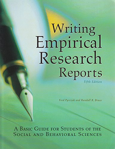 Writing Empirical Research Reports: A Basic Guide for Students of the Social and Behavioral Sciences