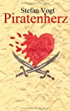 Piratenherz, Stefan Vogt, 3844817409