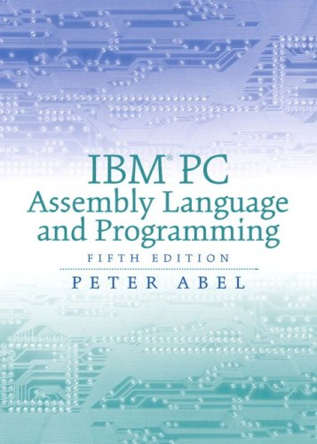 IBM PC Assembly Language and Programming (5th Edition) by Prentice Hall