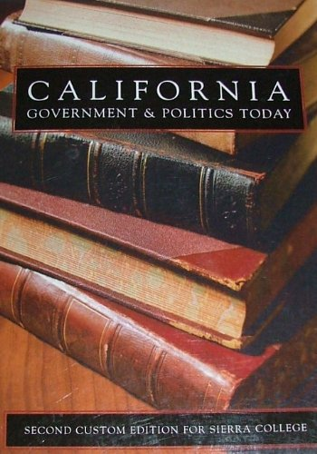 Download California Government & Politics Today (Sierra College, 2nd Custom Edition) pdf