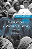 Migration in World History, Manning, Patrick, 0415516781