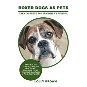 Boxer-Dogs-as-Pets-Boxer-Dogs-Characteristics-Health-Diet-Breeding