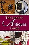 London Antiques Guide, Kimberly Jayne Gray, 0500285403