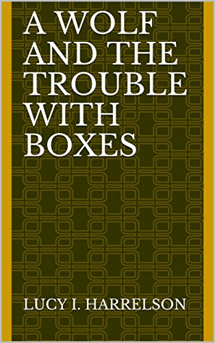 Download for free A Wolf and the Trouble with Boxes
