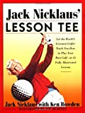 Jack Nicklaus' Lesson Tee, Jack Nicklaus, 0684852128