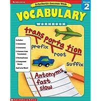 Scholastic Success with Vocabulary Workbook: Grade 2