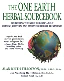 img - for The One Earth Herbal Sourcebook: Everything You Need to Know About Chinese, Western, and Ayurvedic Herbal Treatm ents book / textbook / text book
