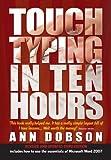 Touch Typing in Ten Hours, Ann Dobson, 1845283406