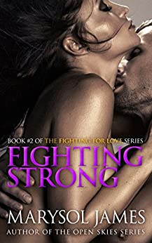 Fighting Strong by Marysol James