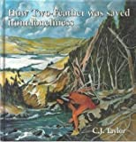 How Two-Feather Was Saved from Loneliness, C.J. Taylor, 0887762549