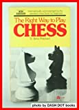 The Right Way to Play Chess, D. Brine Pritchard and Imre König, 0064634787