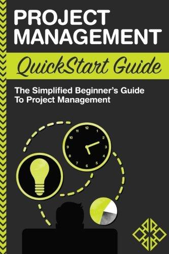 Project Management QuickStart Simplified Beginners