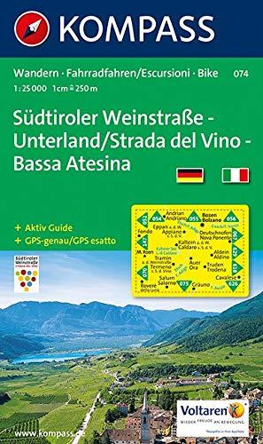 Südtiroler Weinstraße - Unterland / Strada del Vino - Bassa Atesina 1 : 25 000: Wanderkarte mit Aktiv Guide und Radrouten. GPS-genau.: Wandelkaart 1:25 000 (German Edition)