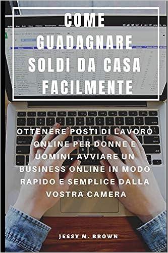 diversi modi per guadagnare soldi online come guadagnare profitti online