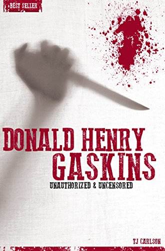 Donald Henry Gaskins - Serial Killers Unauthorized & Uncensored