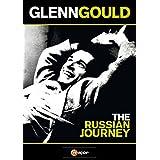 Glenn Gould: Russian Journey 1958