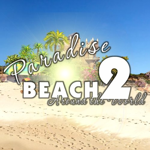 Paradise Beach 2: Around the World [Download]