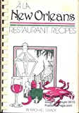 A la New Orleans, Restaurant Recipes, Michael Grady, 0937070025