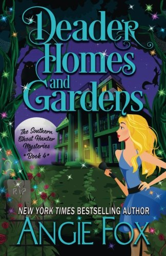 Deader Gardens Southern Hunter Mysteries