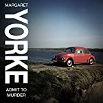 Admit to Murder | Margaret Yorke