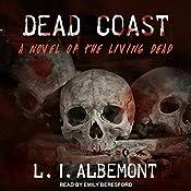 Dead Coast: Living Dead, Book 3   L. I. Albemont