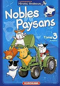 Nobles Paysans, tome 3 par Hiromu Arakawa