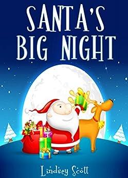 Books for Kids: Santa's Big Night (Christmas Books, Children's Christmas Books, Children's Books