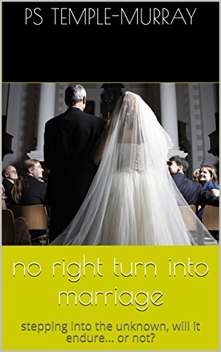 no right turn into marriage: stepping into the unknown, will it endure     or not? (fallout Book 2)
