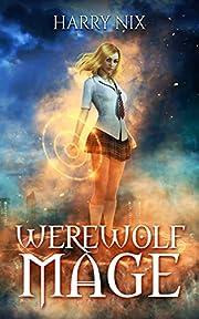 Werewolf Mage (A Harem Gamelit Adventure)