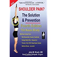 Shoulder Pain? The Solution & Prevention, Revised & Expanded