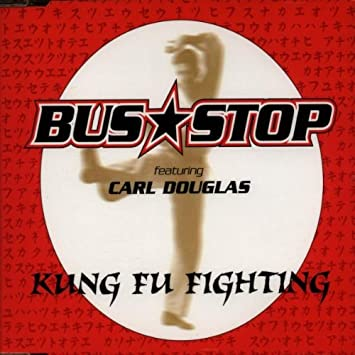 bus stop feat carl douglas kung fu fighting mp3
