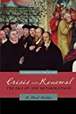img - for Crisis and Renewal: The Era of the Reformations (Westminster History of Christian Thought) (Westminster Histories of Christian Thought) (The Westminster History of Christian Thought) Paperback - January 27, 2009 book / textbook / text book