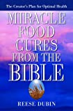img - for Miracle Food Cures from the Bible book / textbook / text book