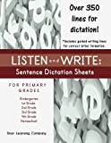 Listen and Write: Sentence Dictation Sheets for Primary Grades