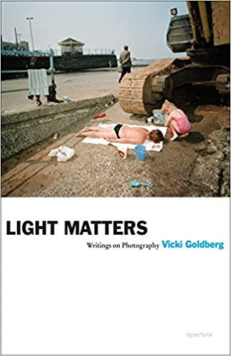 Vicki Goldberg: Light Matters
