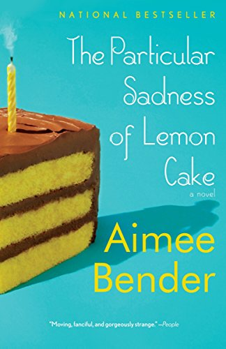 Image of The Particular Sadness of Lemon Cake