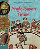 In Anglo Saxon Times (Men, Women and Children)