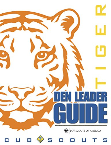 Tiger Den Leader Guide (Scout Tiger)