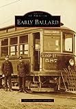 Early Ballard (Images of America: Washington)