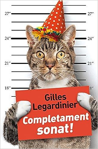Amazon Fr Completament Sonat Gilles Legardinier Josep