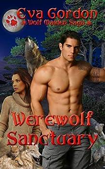 Werewolf Sanctuary (Wolf Maiden Saga Book 1) by [Gordon, Eva]