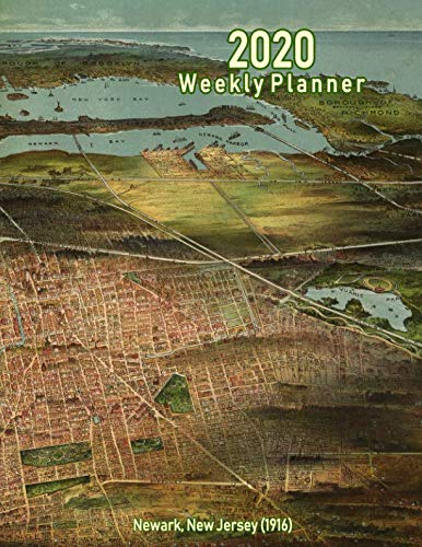 2020 Weekly Planner: Newark, New Jersey (1916): Vintage Panoramic Map - Nj Map Panoramic