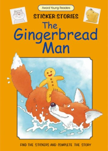 Gingerbread Man Sticker Activity - The Gingerbread Man (Award Young Readers Sticker Stories)