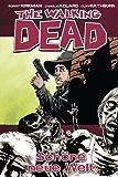 The Walking Dead 12: Schöne neue Welt