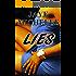Lies (The Weak Links Series Book 1)